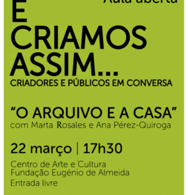 """Conferência / Aula Aberta """"O Arquivo e a Casa"""""""